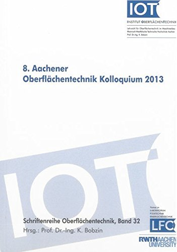 8. Aachener Oberflächentechnik Kolloquium 2013: Kirsten Bobzin