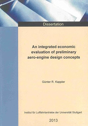9783844024005: An integrated economic evaluation of preliminary aero-engine design concepts (Berichte aus der Luft- und Raumfahrttechnik)