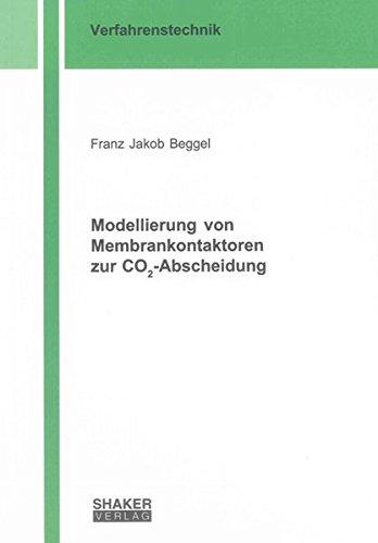 Modellierung von Membrankontaktoren zur CO2-Abscheidung: Franz Jakob Beggel