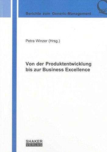 Von der Produktentwicklung bis zur Business Excellence: Petra Winzer