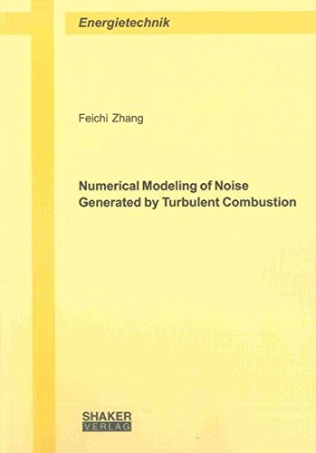 Numerical Modeling of Noise Generated by Turbulent Combustion: Feichi Zhang