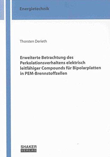 9783844025170: Erweiterte Betrachtung des Perkolationsverhaltens elektrisch leitfähiger Compounds für Bipolarplatten in PEM-Brennstoffzellen