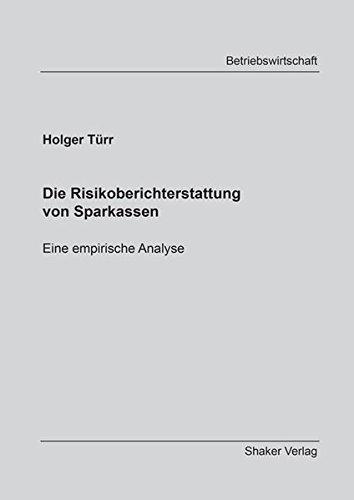 Die Risikoberichterstattung von Sparkassen: Holger Türr