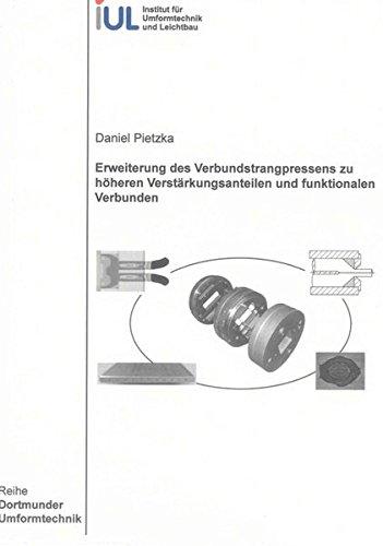 Erweiterung des Verbundstrangpressens zu höheren Verstärkungsanteilen und funktionalen ...