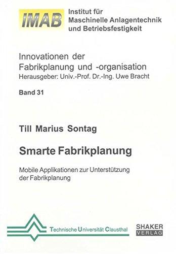 Smarte Fabrikplanung: Till Marius Sontag