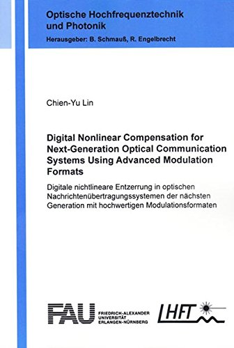 Digital Nonlinear Compensation for Next-Generation Optical Communication Systems Using Advanced ...
