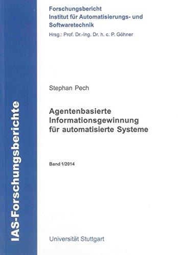 Agentenbasierte Informationsgewinnung für automatisierte Systeme: Stephan Pech