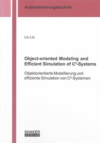 9783844026085: Object-oriented Modeling and Efficient Simulation of CA-Systems (Berichte Aus Der Automatisierungstechnik)