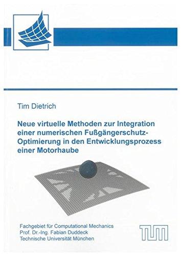 Neue virtuelle Methoden zur Integration einer numerischen Fußgängerschutz-Optimierung in...
