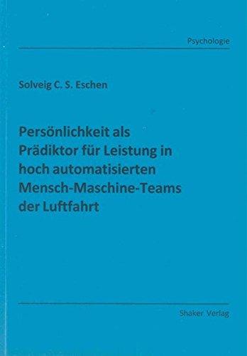 Persönlichkeit als Prädiktor für Leistung in hoch automatisierten ...