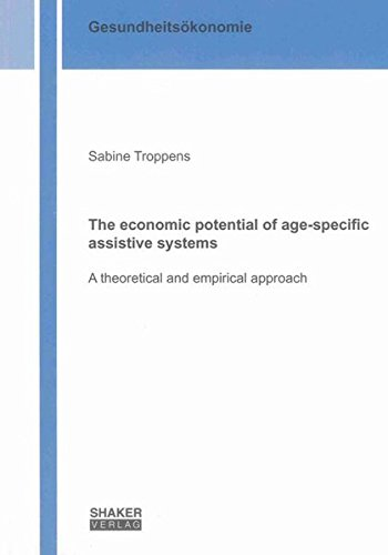 The economic potential of age-specific assistive systems: Sabine Troppens