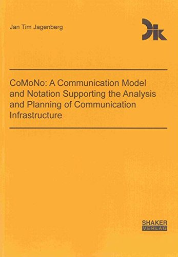 Comono: A Communication Model and Notation Supporting the Analysis and Planning of Communication ...
