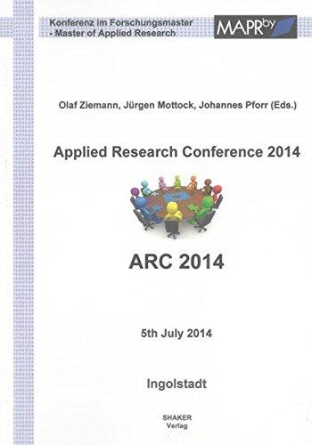 9783844028751: Applied Research Conference 2014: 5th July 2014, Ingolstadt (Berichte aus Ingenieurwissenschaften)