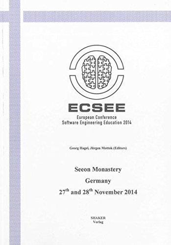 9783844030679: European Conference on Software Engineering Education: ECSEE 2014, 27th and 28th November 2014, Seeon Monastery (Berichte aus der Informatik)