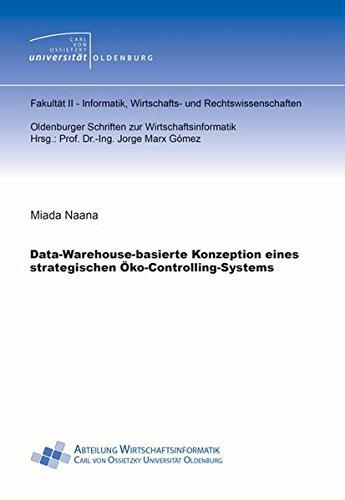 Data-Warehouse-basierte Konzeption eines strategischen Öko-Controlling-Systems: Miada Naana