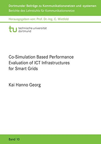 9783844038248: Co-Simulation Based Performance Evaluation of ICT Infrastructures for Smart Grids (Dortmunder Beitrage zu Kommunikationsnetzen und Systemen)