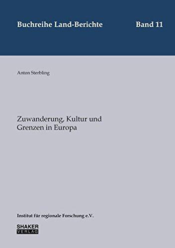 9783844039689: Zuwanderung, Kultur und Grenzen in Europa