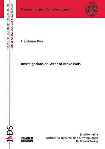 9783844041934: Investigations on Wear of Brake Pads: 1 (Schriftenreihe Institut fur Dynamik und Schwingungen TU Braunschweig)