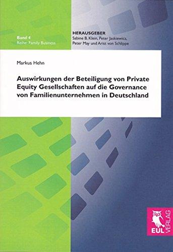 Auswirkungen der Beteiligung von Private Equity Gesellschaften auf die Governance von ...