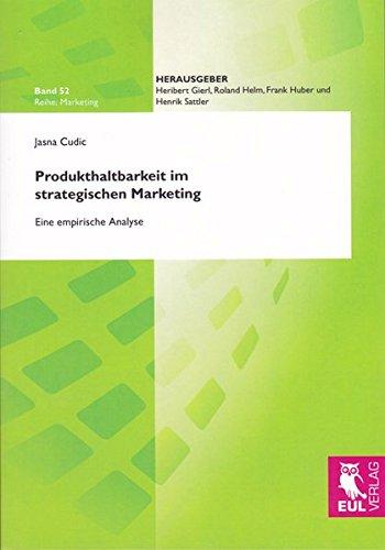 Produkthaltbarkeit im strategischen Marketing: Jasna Cudic