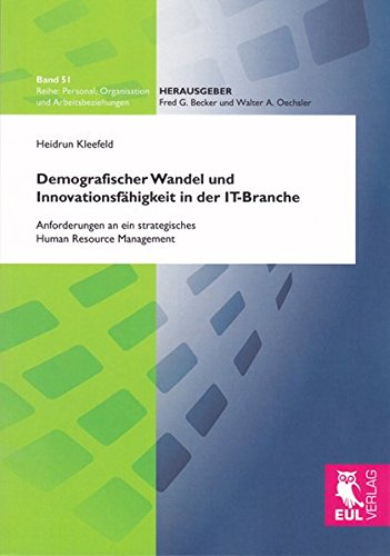 9783844100457: Demografischer Wandel und Innovationsfähigkeit in der IT-Branche: Anforderungen an ein strategisches Human Resource Management
