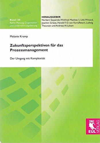 9783844100693: Zukunftsperspektiven für das Prozessmanagement