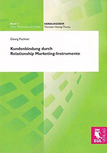 Kundenbindung durch Relationship Marketing-Instrumente: Georg Puchner