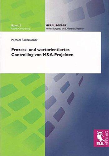 9783844101102: Prozess- und wertorientiertes Controlling von M&A-Projekten