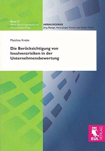 9783844101263: Die Berücksichtigung von Insolvenzrisiken in der Unternehmensbewertung