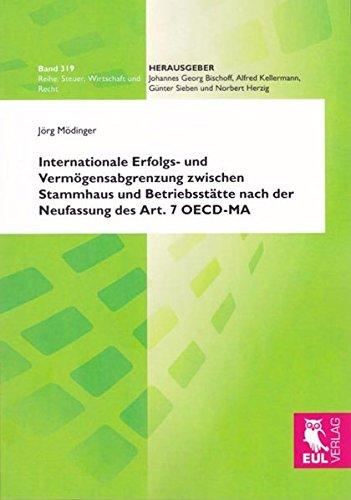 9783844101515: Internationale Erfolgs- und Vermögensabgrenzung zwischen Stammhaus und Betriebsstätte nach der Neufassung des Art. 7 OECD-MA