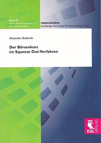 Der Börsenkurs im Squeeze Out-Verfahren: Alexander Budzinski