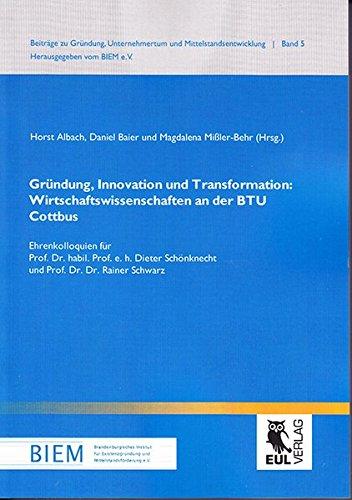 9783844101980: Gründung, Innovation und Transformation: Wirtschaftswissenschaften an der BTU Cottbus