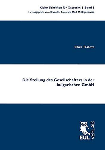 Die Stellung des Gesellschafters in der bulgarischen GmbH: Sibila Tasheva