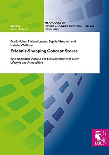 9783844102314: Erlebnis-Shopping Concept Stores: Eine empirische Analyse des Einkaufserlebnisses durch Lifestyle und Atmosphäre
