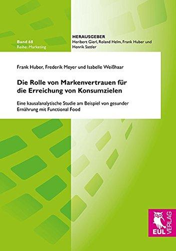 9783844102567: Die Rolle von Markenvertrauen für die Erreichung von Konsumzielen