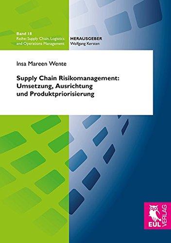 9783844102710: Supply Chain Risikomanagement: Umsetzung, Ausrichtung und Produktpriorisierung