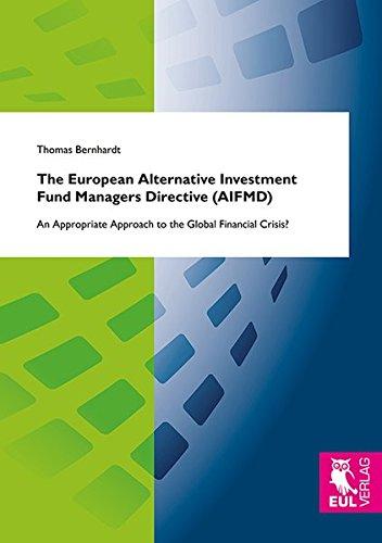 The European Alternative Investment Fund Managers Directive Aifmd: Thomas Bernhardt