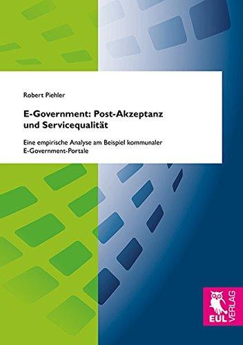 E-Government: Post-Akzeptanz und Servicequalität: Robert Piehler