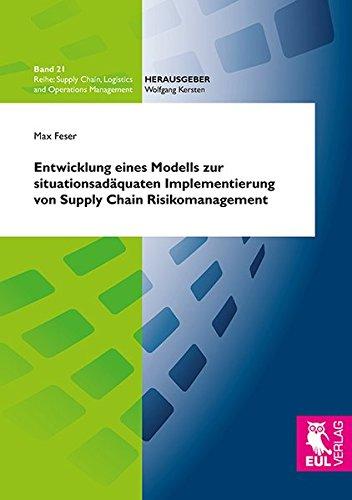 9783844104325: Entwicklung eines Modells zur situationsadäquaten Implementierung von Supply Chain Risikomanagement