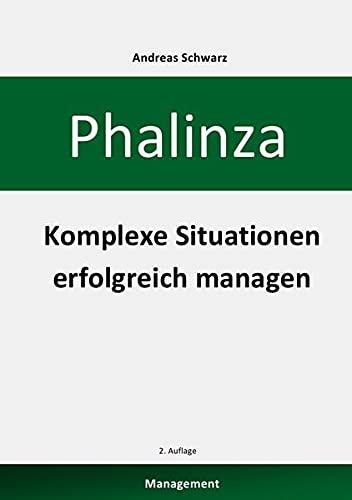 9783844209365: Phalinza - Komplexe Situationen erfolgreich managen