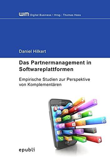 Das Partnermanagement in Softwareplattformen: Daniel Hilkert