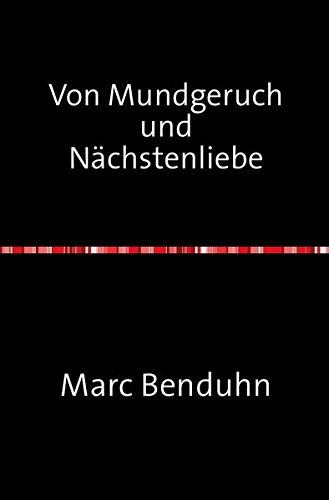 9783844223170: Von Mundgeruch und Nächstenliebe (German Edition)