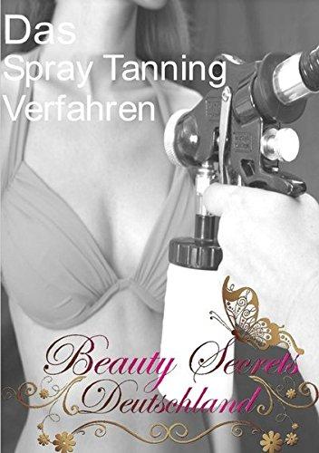 9783844224207: Das Spray Tanning Verfahren