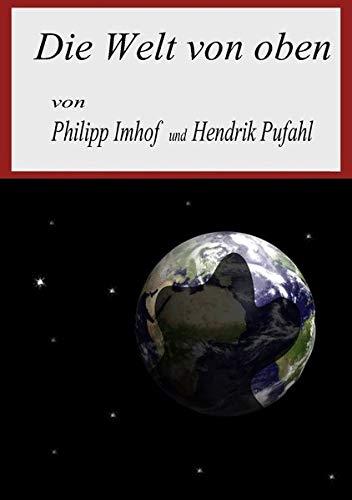 9783844224610: Die Welt von oben (German Edition)