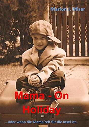 9783844228854: Mama - On Holiday
