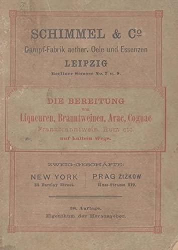 9783844230437: Die Bereitung von Liquoeren, Branntweinen, Arac, Cognac, Frankbranntwein, Rum etc. auf kaltem Wege (Reprint von 1892)