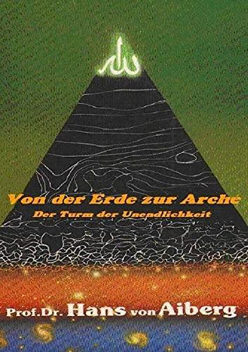 9783844235081: Von der Erde zur Arché - Band 1