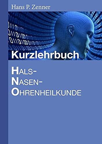 9783844236507: Kurzlehrbuch Hno-Heilkunde