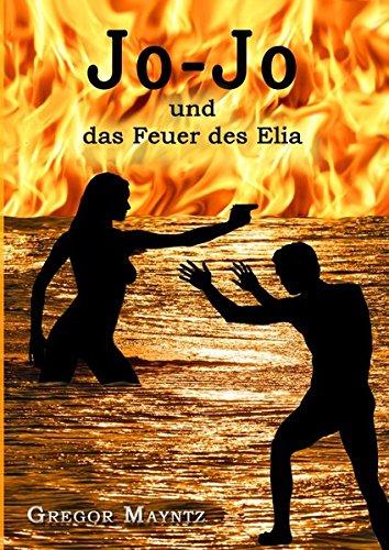 9783844236859: Jo-Jo und das Feuer des Elia