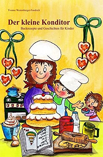 9783844239430: Der kleine Konditor (German Edition)